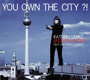 Kathrin Lemke - You own the city ?! - Cover